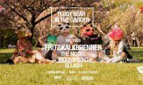 Teddy Bear in the Garden w/ Fritz Kalkbrenner