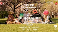 Teddy Bear in the Garden w/ Fritz Kalkbrenner
