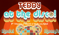 Teddy goes Disco on Feb 8th